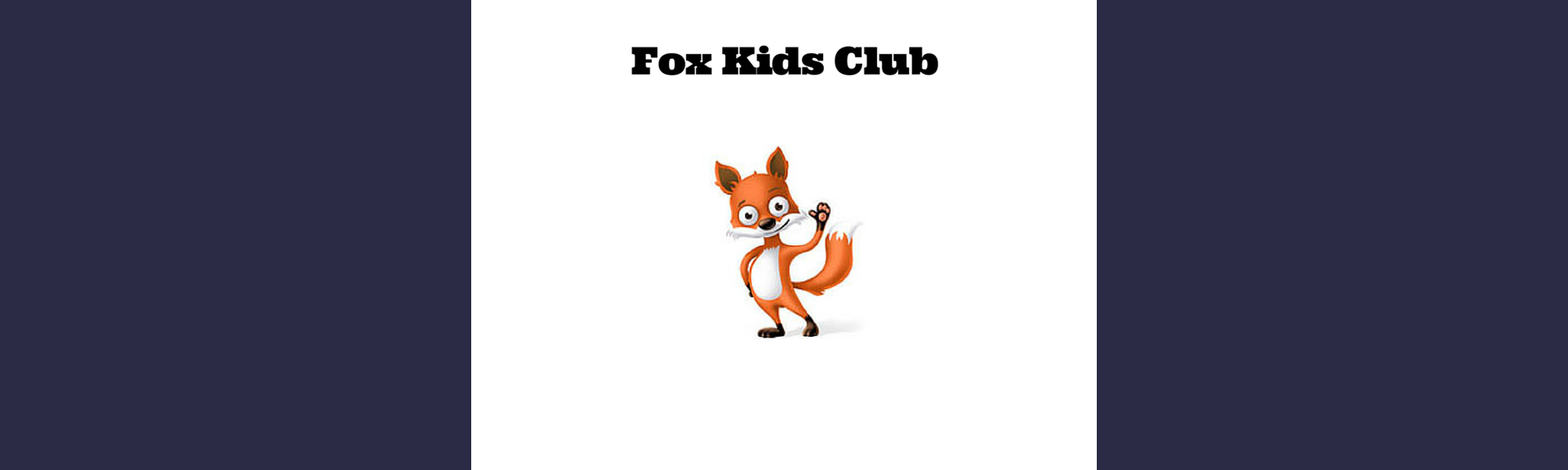 Kids Party Venue| Fox Kids Club Cobble Walk| To do with Kids