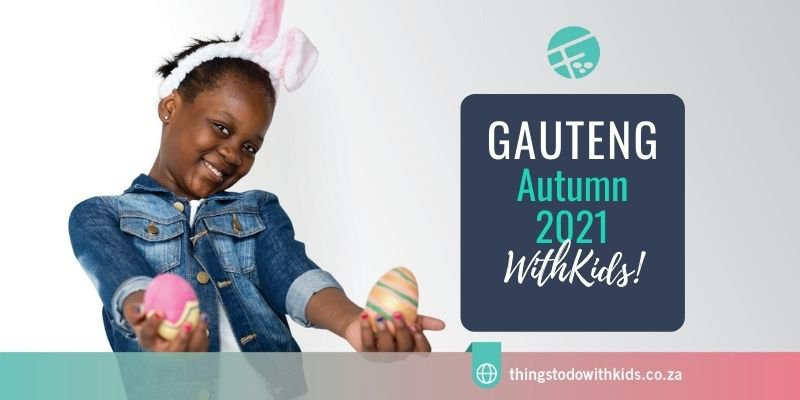 What's on this Easter & Autumn in Johannesburg
