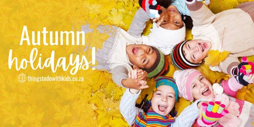 What's on This Autumn and Easter Holiday in Cape Town 2021