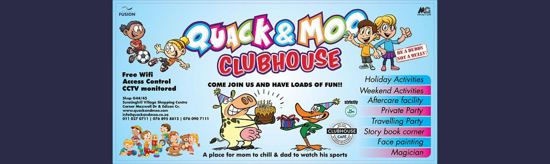 Quack and Moo Clubhouse